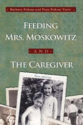 Feeding Mrs. Moskowitz and the Caregiver