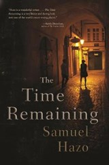 The Time Remaining | Samuel Hazo |