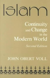 Islam, Continuity and Change in the Modern World Continuity and Change in the Modern World