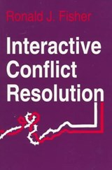 Interactive Conflict Resolution | Ronald J. Fisher |
