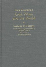 God, Man, and the World | Barbara E. Galli; Franz Rosenzweig |