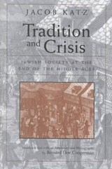 Tradition and Crisis | Jacob Katz |