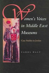 Women's Voices in Middle East Museums | Carol Malt |
