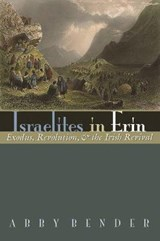 Israelites in Erin | Abby Bender |
