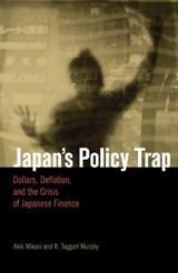 Japan's Policy Trap | Akio Mikuni |