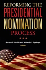 Reforming the Presidential Nomination Process | auteur onbekend |