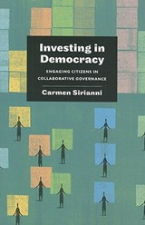 Investing in Democracy | Carmen Sirianni |