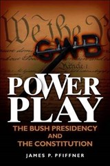 Power Play | James P. Pfiffner |