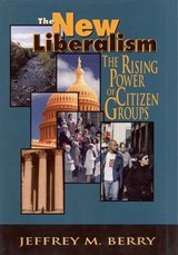 New Liberalism | Jeffrey M. Berry |