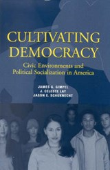 Cultivating Democracy | James G. Gimpel |