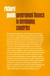 Government Finance in Developing Countries | Richard Goode |