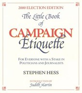 The Little Book of Campaign Etiquette, 2000 Election Edition
