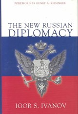 The New Russian Diplomacy | Igor S. Ivanov |