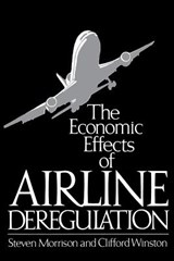 The Economic Effects of Airline | Steven Morrison |