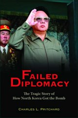 Failed Diplomacy | Charles L. Pritchard |