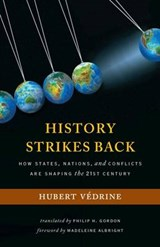 History Strikes Back | Hubert Vedrine |