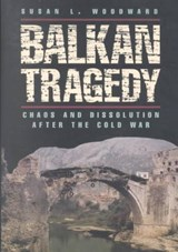 Balkan Tragedy | Susan L. Woodward |