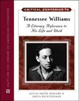Critical Companion to Tennessee Williams | Alycia Smith-Howard; Greta Heintzelman |