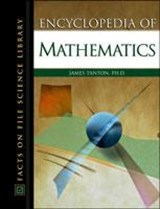 Encyclopedia of Mathematics | James Stuart Tanton |