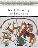 Food, Farming, and Hunting | Keoke, Emory Dean ; Porterfield, Kay Marie |