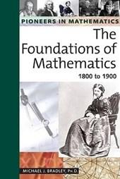 Foundations of Mathematics: 1800 to