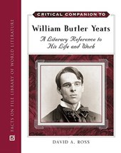Critical Companion to William Butler Yeats | David A. Ross |