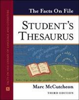 The Facts On File Student's Thesaurus | Marc McCutcheon |