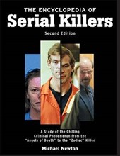 The Encyclopedia of Serial Killers | Michael Newton |