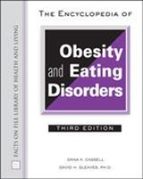 Encyclopedia of Obesity And Eating Disorders | D.K. Cassell |