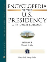 Encyclopedia of the U.S. Presidency
