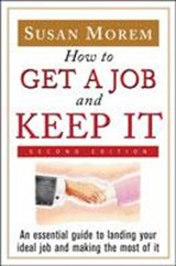 How to Get a Job and Keep It | Susan Korman |