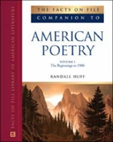 The Facts on File Companion to American Poetry | Kimmelman, Burt ; Cone, Temple ; Huff, Randall |