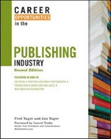 Career Opportunities in the Publishing Industry | Yager, Fred ; Yager, Jan |