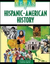 Atlas of Hispanic-American History | George Ochoa |