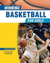 Winning Basketball for Girls | Faye Young Miller |