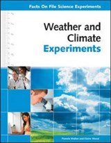 Weather and Climate Experiments | Walker, Pamela ; Wood, Elaine |