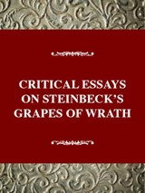 Critical Essays on Steinbeck's Grapes of Wrath | DITSKY,  John |