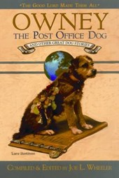 Owney, The Post Office Dog And Other Great Dog Stories