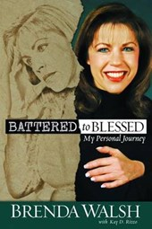 Battered to Blessed