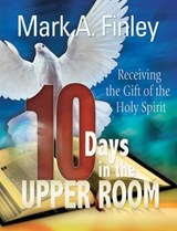10 Days in the Upper Room | Mark Finley |