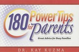 180 Power Tips for Families | Kay Kuzma |