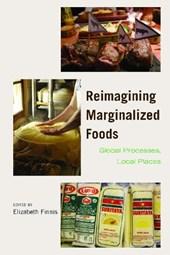 Reimagining Marginalized Foods