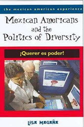 Mexican Americans And The Politics Of Diversity
