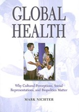 Global Health | Mark Nichter |