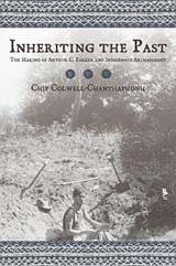 Inheriting the Past | Chip Colwell-chanthaphonh |