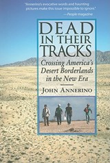 Dead in Their Tracks | John Annerino |