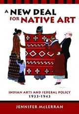 A New Deal for Native Art | Jennifer McLerran |