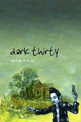 Dark Thirty | Santee Frazier |