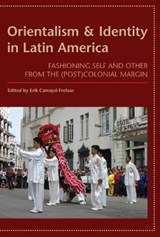 Orientalism and Identity in Latin America |  |