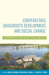 Cooperatives, Grassroots Development, and Social Change |  |